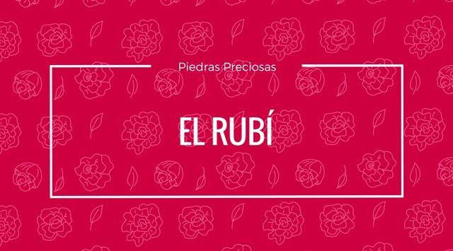 Rubí. La piedra preciosa del 40 aniversario de Bodas.